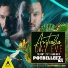 Australia Day Eve ft. The Potbelleez Djs