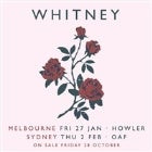 WHITNEY w/ special guests ROLLING BLACKOUTS COASTAL FEVER - SOLD OUT