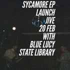 Sycamore EP Launch