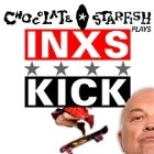 Chocolate Starfish plays INXS Kick