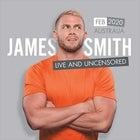 James Smith - Live & Uncensored Tour