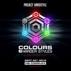 PROJECT HARDSTYLE presents: COLOURS OF THE HARDER STYLES