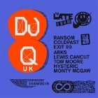 THE LATE SHOW & ONE PUF PRESENT DJ Q (UK)