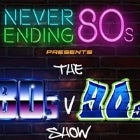 Never Ending 80s vs 90s - Battle of The Decades