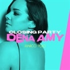 Marco Polo Closing Party ft. Dena Amy | April 1