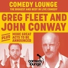 Comedy Lounge ft. Greg Fleet, John Conway + More