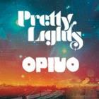 Pretty Lights & Opiuo