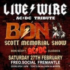LIVE WIRE | AC/DC TRIBUTE - Bon Scott Memorial Show