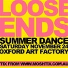 LOOSE ENDS SUMMER DANCE