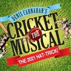 Cricket The Musical - 'The 2021 Hat-trick'