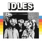 IDLES - 'JOY AS AN ACT OF RESISTANCE' TOUR - SOLD OUT