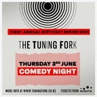 The Tuning Fork Birthday Series - Comedy Night