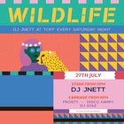 WILDLIFE WITH DJ JNETT + FROSTY, DISCO HARRY & DJ STAZ