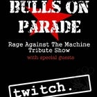 Bulls On Parade (Rage Against The Machine Tribute Show)