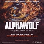 Alpha Wolf 'A Quiet Place To Die' Australian Tour 2021