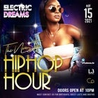 Electric Dreams - The Non Stop Hip Hop Hour May 15th 2021 @ Co Nightclub Crown Level 3