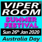 VIPER ROOM Summer Festival Sunday 26th January 2020