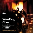 Wu-Tang Clan (Fourth Show) [SOLD OUT]