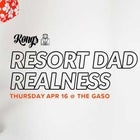 Kongs: Resort Dad Realness (reschedule)