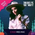 Meg Mac | SOLD OUT