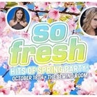 SO FRESH PARTY: HITS OF SPRING