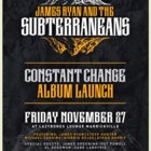 The Subterraneans CONSTANT CHANGE Album Launch