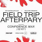 Confidence Man [DJ SET] - Field Trip Official Afterparty