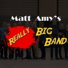 Matt Amy's Really Big Band ** FREE ENTRY **