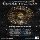 Dead Letter Circus + Sleepmakeswaves + Voyager