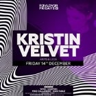 REVOLVER FRIDAYS PRESENTS KRISTIN VELVET (ARMS & LEGS)