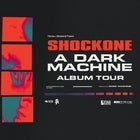 SHOCKONE – 'A DARK MACHINE' ALBUM TOUR  + special guests