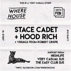 Stace Cadet + Hood Rich // 24th FEB // Warehouse Music Event