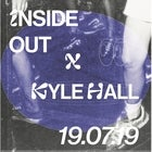 Inside Out x Kyle Hall