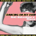DANCING ON MY OWN  | Anti-Valentine's Disco