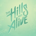 THE HILLS ARE ALIVE 2016