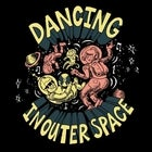 Dancing In Outer Space w/ DJ Manchild (Late)