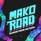 MAKO ROAD - 2ND SHOW