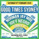 Good Times Sydney feat Norman Jay, Joey Negro, Crazy P (DJ Set), Lyrics Born, A Skillz and Natasha Diggs