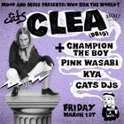 Cats Mar 1st: Who Run The World? Featuring Clea + more