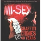 Mi-Sex - Graffiti Crimes...