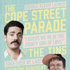 COPE STREET PARADE + THE TINS: DOUBLE ALBUM LAUNCH
