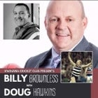 An Evening with Billy Brownless & Doug Hawkins