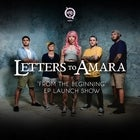 Letters To Amara 'From The Beginning ' EP Launch Show