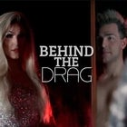 BEHIND THE DRAG - Thursday 15th April