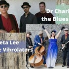 Dr Charlie and the Blues Healers + Peta Lee and the Vibrolators