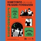 Hometowns FBi Radio Fundraiser w/ FLOWERTRUCK