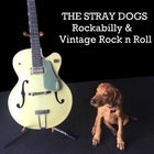Sunday Night Rockabilly with the Stray Dogs