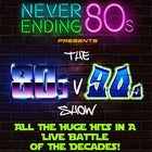 80s V 90s - The Battle of The Decades