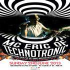 Back to the 90's with Mc Eric of TECHNOTRONIC   Sunday 2nd of June long weekend