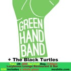 Green Hand Band + The Black Turtles - Survival Day 2021!